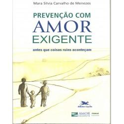 Prevenção Com Amor-Exigente